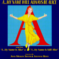 A My Name Will Always Be Alice CD